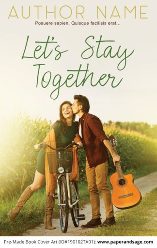 Pre-Made Book Cover ID#190102TA01 (Let's Stay Together)