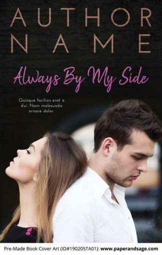 Pre-Made Book Cover ID#190205TA01 (Always By My Side)