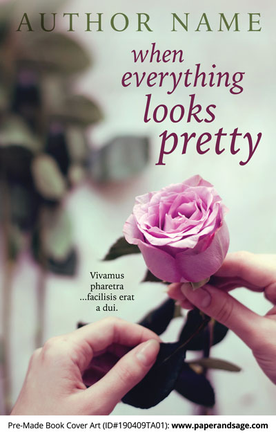 Pre-Made Book Cover ID#190409TA01 (When Everything Looks Pretty)