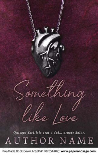 Pre-Made Book Cover ID#190705TA02 (Something like Love)