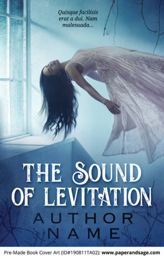 Pre-Made Book Cover ID#190811TA02 (The Sound of Levitation)