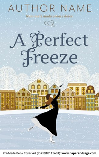 Pre-Made Book Cover ID#191011TA01 (A Perfect Freeze)