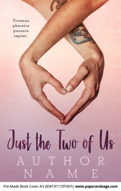 Pre-Made Book Cover ID#191110TA01 (Just the Two of Us)