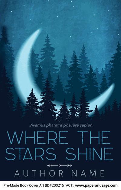 Pre-Made Book Cover ID#200215TA01 (Where the Stars Shine)