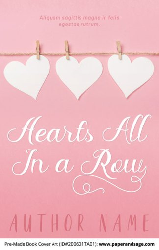 Pre-Made Book Cover ID#200601TA01 (Hearts All in a Row)