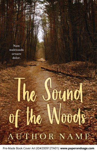Pre-Made Book Cover ID#200912TA01 (The Sound of the Woods)
