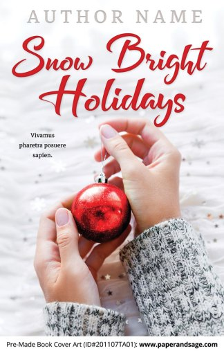 Pre-Made Book Cover ID#201107TA01 (Snow Bright Holidays)
