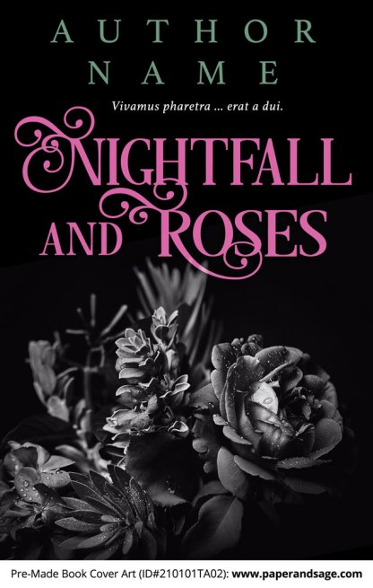 Pre-Made Book Cover ID#210101TA02 (Nightfall and Roses)