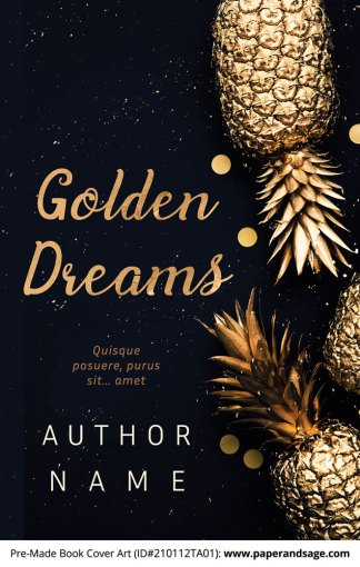 Pre-Made Book Cover ID#210112TA01 (Golden Dreams)