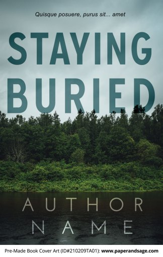 Pre-Made Book Cover ID#210209TA01 (Staying Buried)
