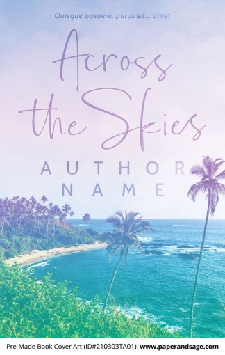 Pre-Made Book Cover ID#210303TA01 (Across the Skies)