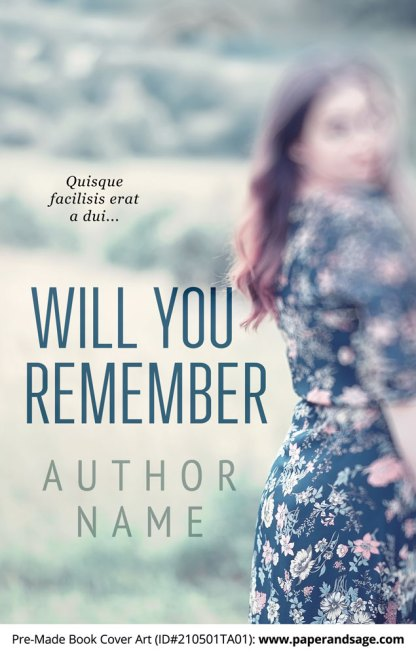 Pre-Made Book Cover ID#210501TA01 (Will You Remember)