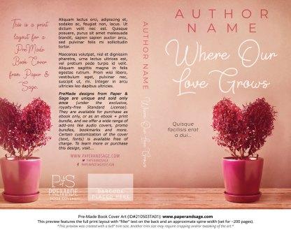 Pre-Made Book Cover ID#210503TA01 (Where Our Love Grows)