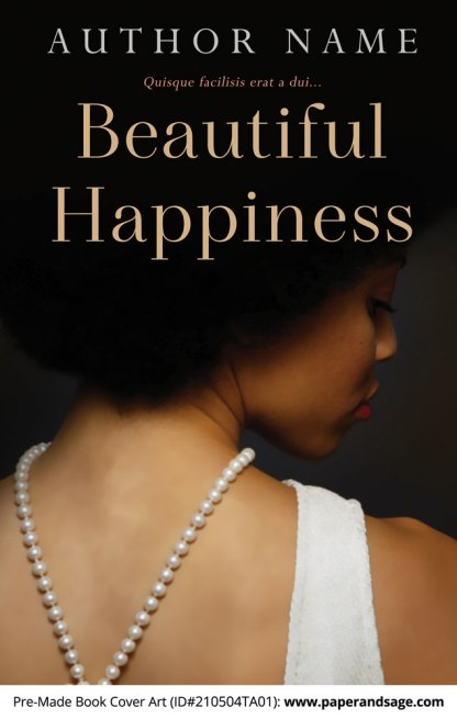 Pre-Made Book Cover ID#210504TA01 (Beautiful Happiness)