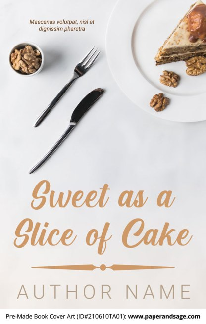 PreMade Book Cover ID#210610TA01 (Sweet as a Slice of Cake)