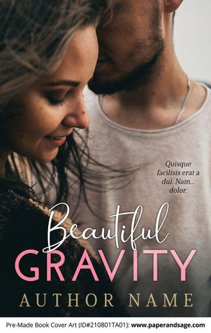 PreMade Book Cover ID#210801TA01 (Beautiful Gravity)
