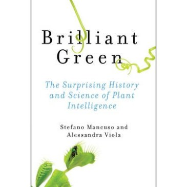 Books: Brilliant Green by Stefano Mancuso and Alessandra Viola
