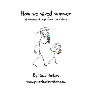 How we saved summer