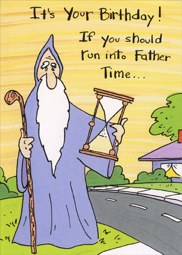 Father Time Funny Humorous Birthday Card By Marian Heath