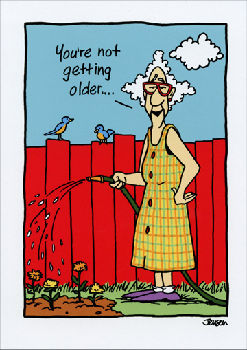 Youre Not Getting Older Funny Humorous Birthday Card By