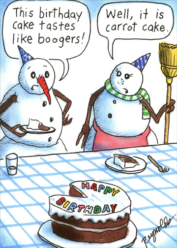 Snowman Boogers Funny Humorous Birthday Card For Him By Recycled Paper Greetings