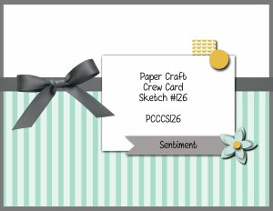 Paper Craft Crew Card Sketch 126 #stampinup #papercraftcrew #papercrafts #cardchallenge
