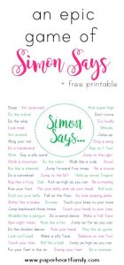 Get instant, fun Simon Says game prompts to play with your children with this free printable. These prompts will get your kids laughing and moving!