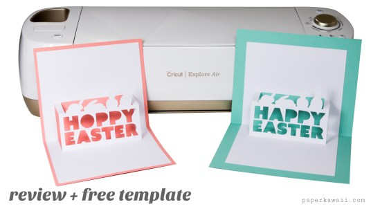 Cricut Explore Air Review & Free Easter Pop-Up Card