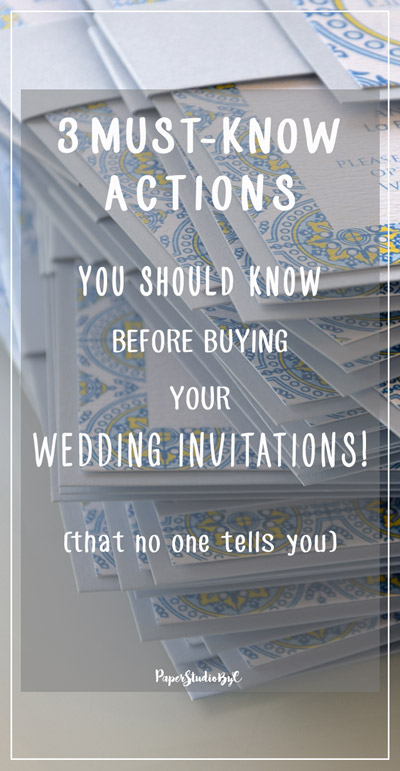 3 Must-Know Actions, You Should Know, Before Buying your wedding invitations - that no one tells you