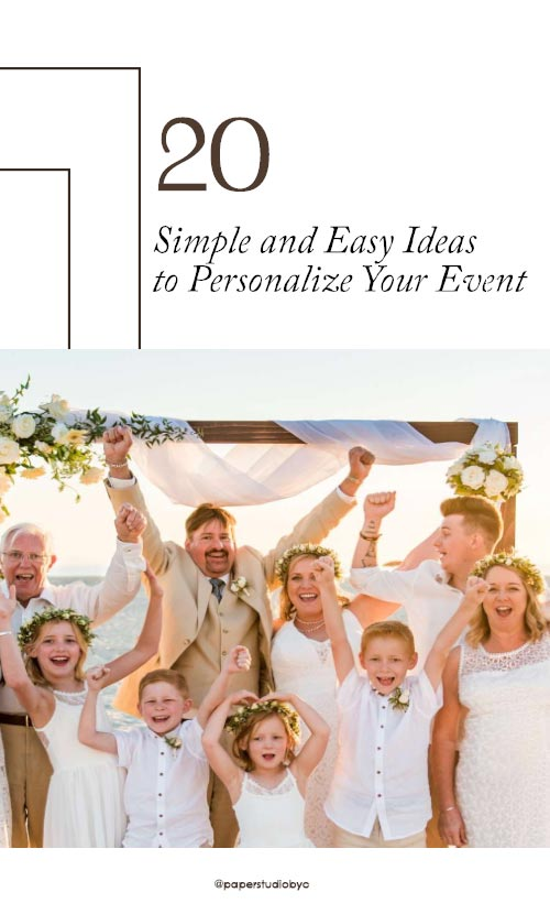 Personalize Your Event - 20 Ideas