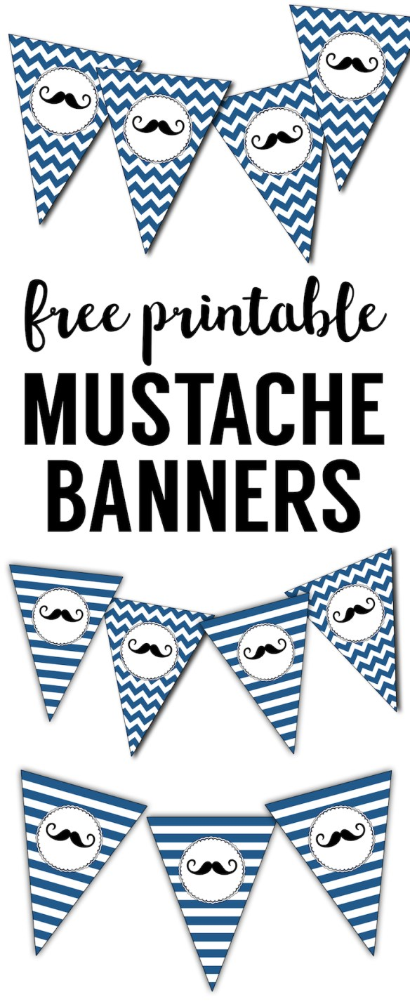 Mustache Banner Printable. This free printable mustache banner is great for a mustache themed birthday party or baby shower.