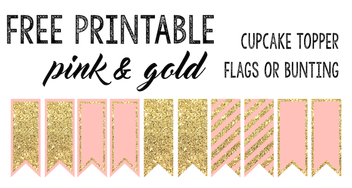 Free Printable Pink & Gold Cupcake Topper Flags for a baby shower, birthday party, or just a fun party.