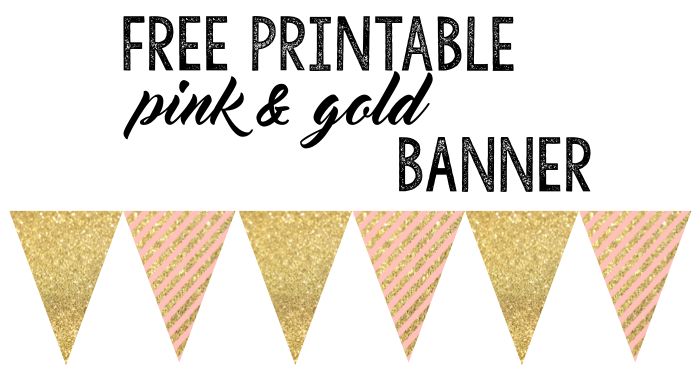 Pink & Gold Banner Free Printable: Print this banner for your party, baby shower, birthday party, or other event. Just print, cut, & hang! Super easy.