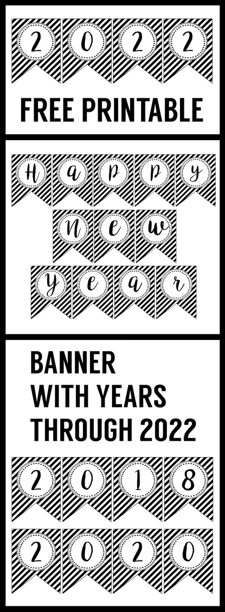 Happy New Year Banner Printable. This free printable happy New Year banner is an easy DIY for your New Year's party decor. Just print, cut and hang!
