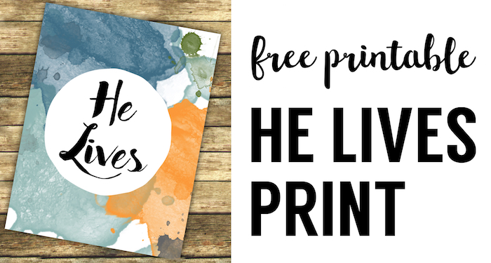 He Lives Religious Easter Decor Printable Sign. Watercolor Easter DIY printable decor to frame and decorate your mantle or hang at a church Easter party gathering.