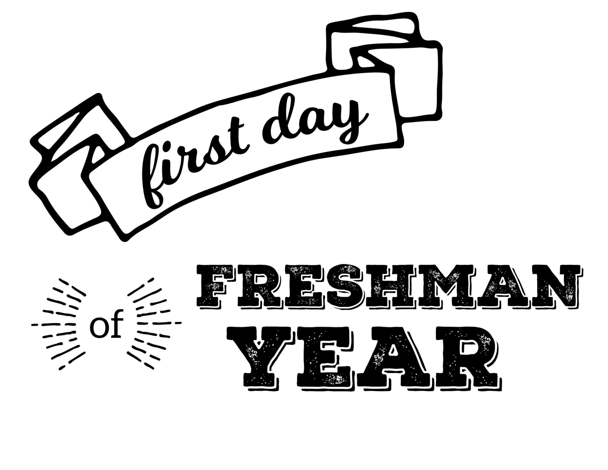 First Day Of School Sign Freshman Year