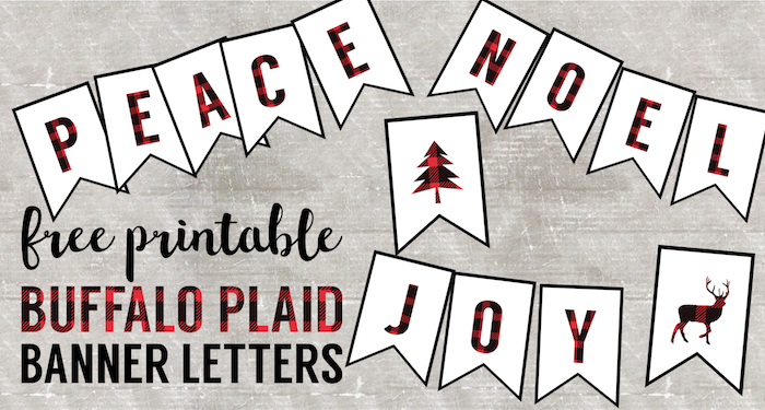 Buffalo Plaid Free Printable Banner Letters. Printable Christmas banner flags, Lumberjack birthday party decor, or Lumberjack baby shower decorations.