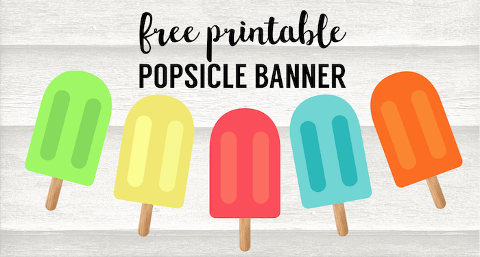 picture regarding Popsicle Printable named Popsicle Summer time Banner Decor Cost-free Printable - Paper Path Structure