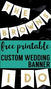 Custom wedding banner decoration. Free printable gold banner sign for your wedding reception decor. #papertraildesign #wedding #weddingdecor #ido