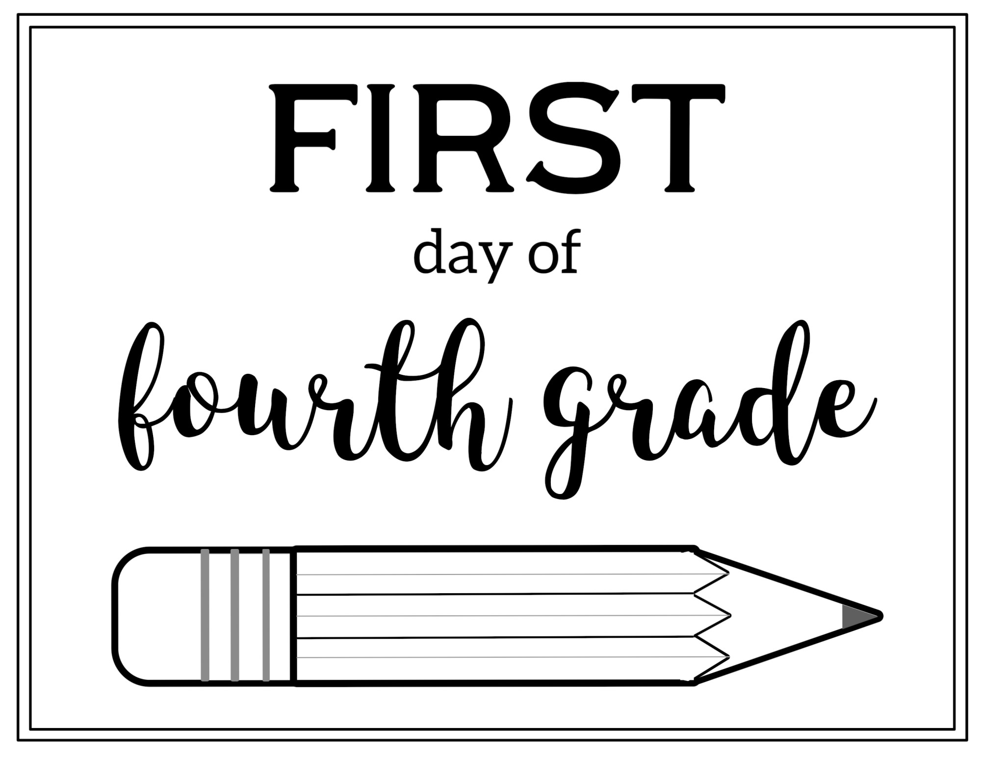 hight resolution of Free Printable First Day of School Sign {Pencil}   Paper Trail Design