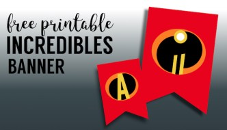 Incredibles Theme Party Banner Free Printable. Birthday Banner Template for DIY Incredibles movie party. #papertraildesign #incredibles #incrediblesparty #incrediblesbirthday