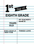 Fill-in-the-blank first day of eighth grade sign.