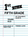 Fill-in-the-blank first day of fifth grade sign.