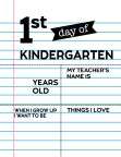 Fill-in-the-blank first day of Kindergarten sign.