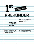 Fill-in-the-blank first day of Pre-Kinder sign.