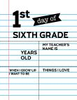 Fill-in-the-blank first day of sixth grade sign.