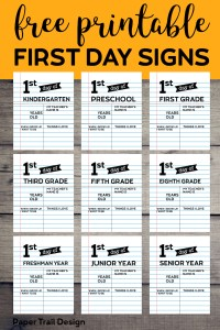 Fill in the blank first day of school signs with text overlay- free printable first day signs