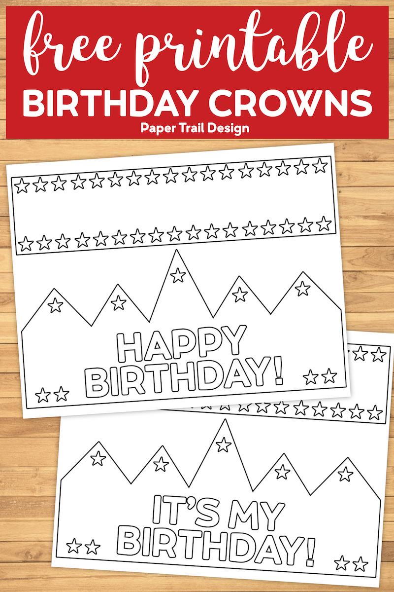 Free Printable Happy Birthday Crown Paper Trail Design