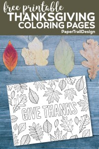 Give Thanks coloring page with fall leaves with text overlay-free printable Thanksgiving coloring pages
