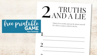 Two truths and a lie printable page with text overlay- free printable game